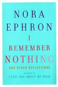Nora ephron i remember nothing